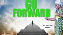 Go forward - Rev. Funke Felix Adejumo.mp4