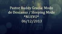 Modo de Descanso  Ruddy Gracia  PRG predicas