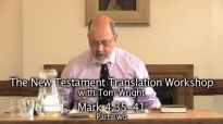 The Tom Wright Translation Workshops - Mark 4_35-41 - Part Two.mp4