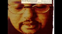 No Way, No Way You Wont Lose  Fred Hammond