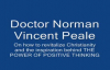 Norman Vincent Peale - How to revitalize Christianity & The Power of Positive Th.mp4
