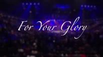 For Your Glory (Live) - Tasha Cobbs.flv