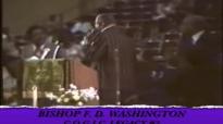 BISHOP F. D. WASHINGTON PREACHES TO THE SAINTS #2.flv
