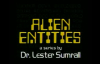 82 Lester Sumrall  Alien Entities II Pt 9 of 23 Alien Entities and Children