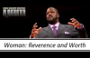 Voddie Baucham - Women_ Reverence and Worth.mp4