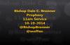 Bishop Dale C. Bronner Prophesy 11am service 10-19-2014.flv