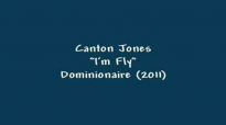 Canton Jones- I'm Fly.flv
