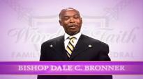 Bishop Dale Bronner - Strange Things.mp4