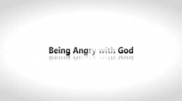 Todd White - Being angry with God.3gp