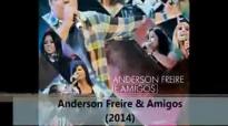 Lanamento 2014 Anderson Freire & Amigos