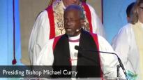 EYE17 Opening Eucharist_ Presiding Bishop Michael Curry's sermon.mp4