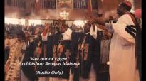 Get out of Egypt - Benson Idahosa.mp4