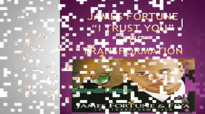James Fortune and F.I.Y.A - I Trust You Lyrics.flv