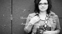 Show Me Audrey Assad.flv