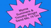 Myrna Summers-Send Me, I'll Go.flv