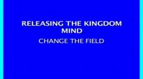 Bishop Tudor Bismark - Releasing The Kingdom Mind Change The Field