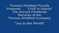 Thomas Whitfield - Joy to The World (1988).flv
