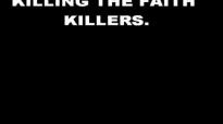 KILLING THE FAITH KILLERS -3 by Dr D