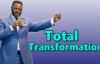 Total Transformation - Pastor Matthew ASHIMOLOWO 2018.mp4