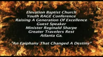 Minister Reggie Sharpe Jr-An Epiphany That Changed a Destiny www.realsharpejr.com.flv