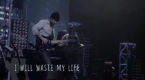 I Will Waste My Life (With Lyrics) - Misty Edwards.flv