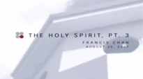 Fransic Chan Baptism  The Holy Spirit  Fransic Chan 2015