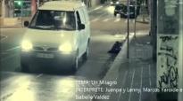 Un Milagro Juanpa y Lenny, Marcos Yaroide e Isabelle Valdez.mp4