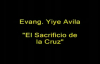 Yiye Avila  El sacrificio de la Cruz