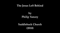 The Jesus Left Behind - Philip Yancey.mp4