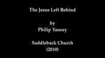 The Jesus Left Behind - Philip Yancey.mp4