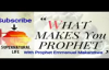 Prophet Emmanuel Makandiwa - What Makes you a Prophet ( A MUST WATCH FOR ALL).mp4