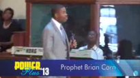 Prophet Brian Carn - Sunday Morning