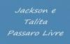 Jackson e Talita  Pssaro Livre