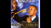 Matou Samuel - Fongola (Album Complet).mp4
