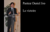 La victoire - Pasteur Daniel Joo.mp4