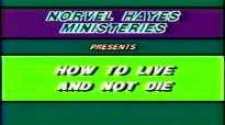 Norval Hayes  How To Live And Not Die