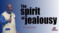 The spirit of Jealousy By Arch. Duncan Williams (1).mp4