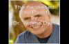 The Awakened Life - Part 1 - Dr. Wayne Dyer.mp4