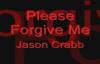 Jason Crabb - Please Forgive Me.flv