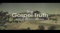 Andrew Wommack, God Wants You To Succeed Your Success is in Your Relationship With God Monday O1