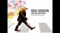 Israel Houghton  Hosanna
