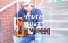 Matt Maher Sings Crowder Hit Come As You Are.flv