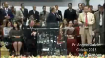 Pr Angelo Galvao 2013 gideoes Dede de Jesus Aparecido e Rosely