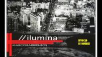 Marco Barrientos - 2013 - Ilumina (Full Album).compressed.mp4