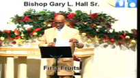 First Fruits - 12.28.14 - West Jacksonville COGIC - Bishop Gary L. Hall Sr.flv