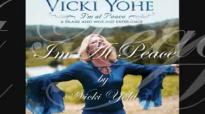 I'm at Peace by Vicki Yohe.flv
