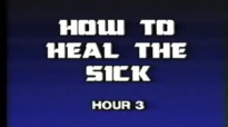 Charles and Frances Hunter 03 How To Heal The Sick