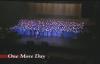 One More Day - Mississippi Mass Choir.flv