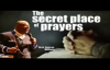Archbishop Duncan Williams - The Secret Place of Prayers ( WONDERFUL REVELATION .mp4