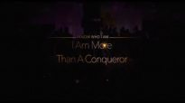 I know who I am I Am More Than A ConquerorGregory Toussaint Tabernacle of Glory Shekinah